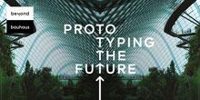 Plakat: PROTO TYPING THE FUTURE