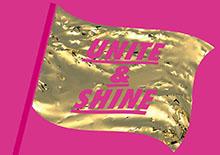 goldene Flagge mit Unite & Shine Schriftzug